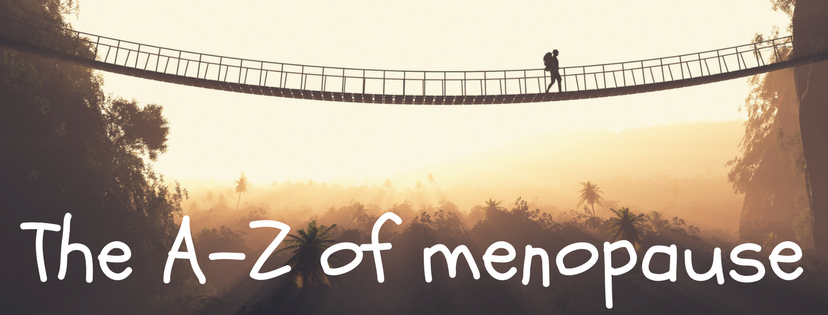 The A-Z of menopause